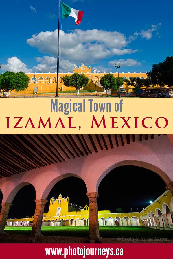 PIN for blog posting on Izamal, Mexico on Photojourneys.ca