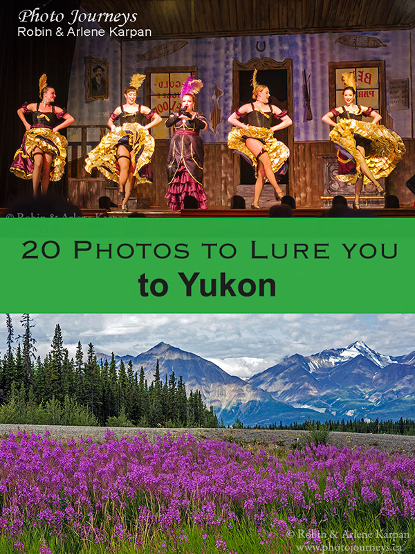 PIN for posting on 20 Photos to Lure you to Yukon