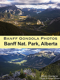 PIN for blog posting on www.photojourneys.ca Banff Gondola offers Breathtaking Photography