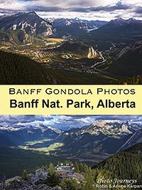 PIN for blog posting on www.photojourneys.ca Banff Gondola offers Breathtaking Photography