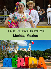 Photojourneys.ca blog posting PIN for the Pleasures of Merida, Mexico