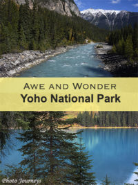 PIN for blog posting on Yoho National Park, British Columbia, Canada