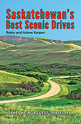 Saskatchewan's Best Scenic Drives cover