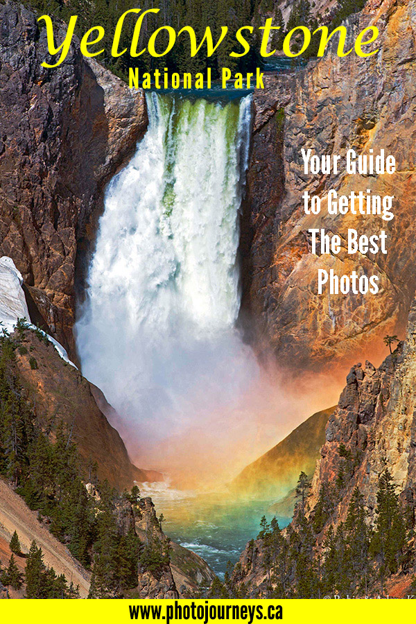 Guide to Getting the Best Photos at Yellowstone National Park, USA