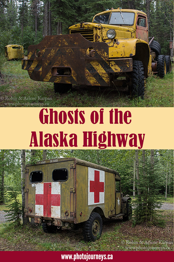 PIN for Ghosts of the Alaska Highway article on Photojourneys.ca