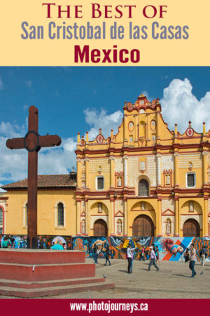 PIN for Joys of Visiting San Cristobal, Mexico