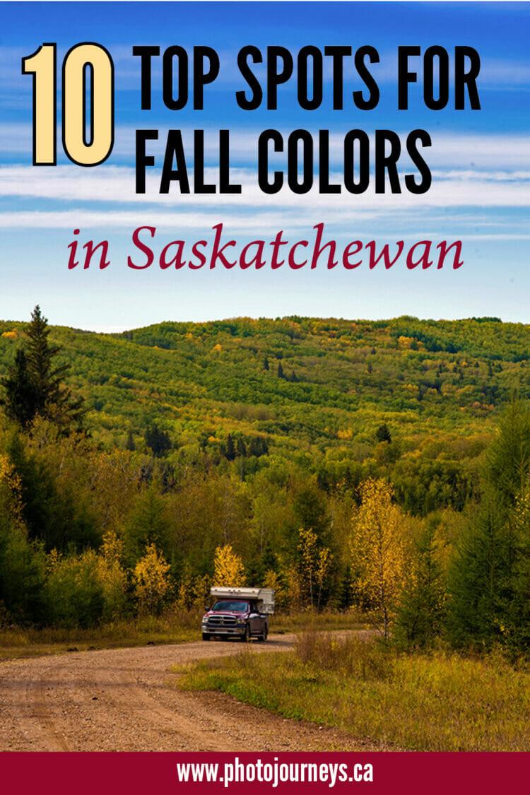 PIN for Fall Colour Spots in Saskatchewan